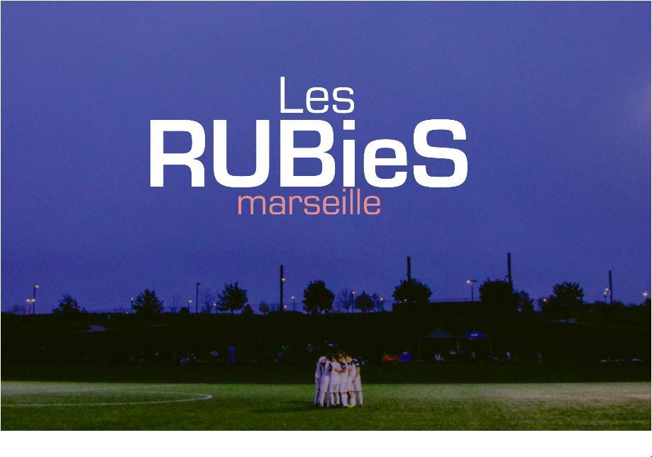 Les RuBieS Marseille : pourquoi pas vous ?