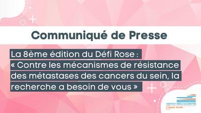 L'IPC lance la 8ème édition du Défi Rose : « Contre les mécanismes de résistance des métastases des cancers du sein, la recherche a besoin de vous »