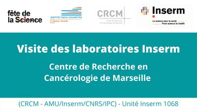 Visite des laboratoires Inserm : le CRCM